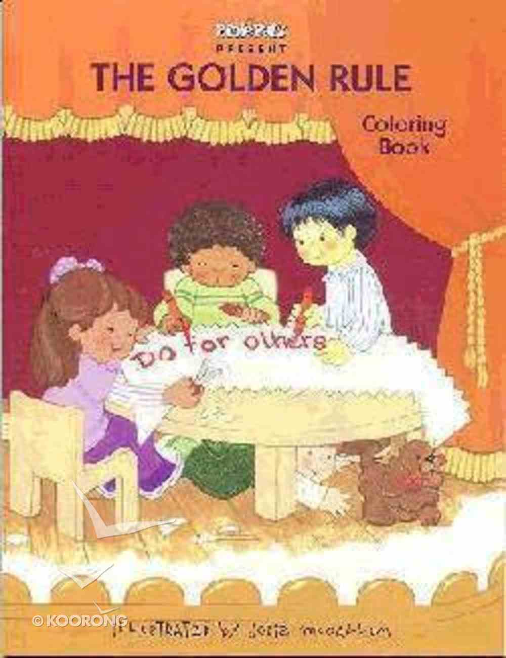 The Golden Rule (Coloring Book) (My Bible Pals Pageant Series) Paperback