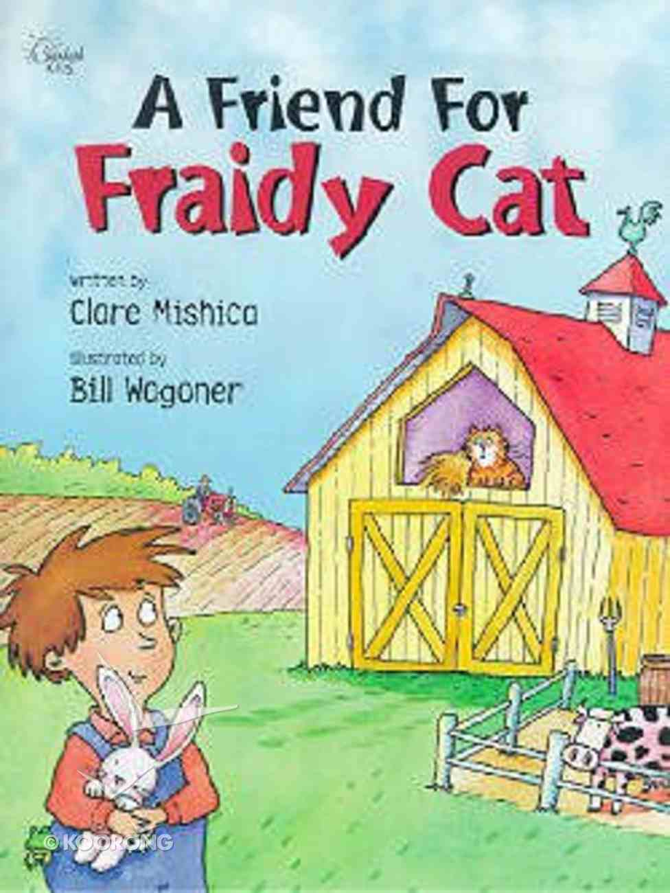 A Friend For Fraidy Cat (Happy Day Series) Paperback