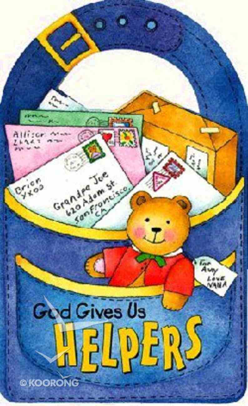 God Gives Us Helpers Board Book