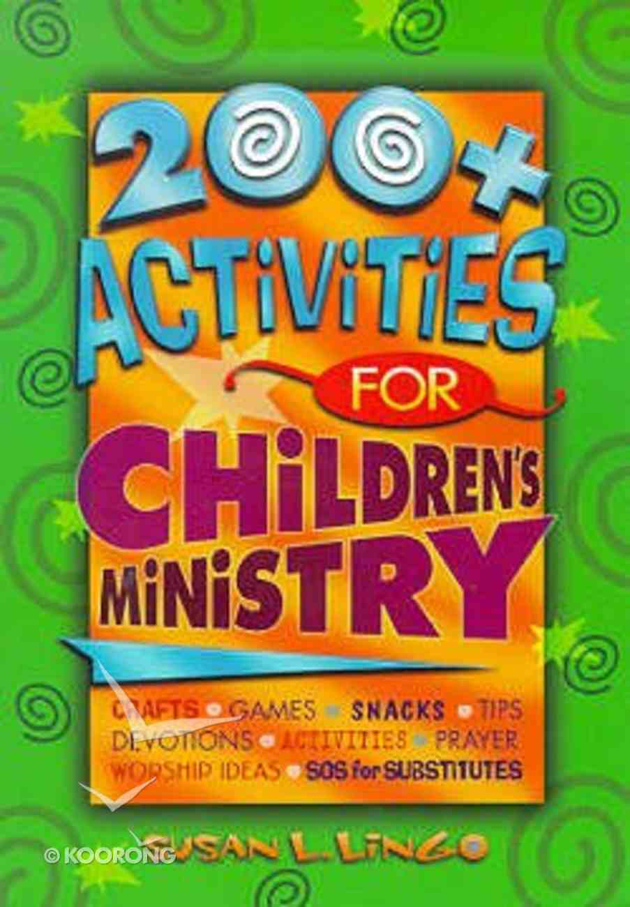 200+ Activities For Children's Ministry Paperback