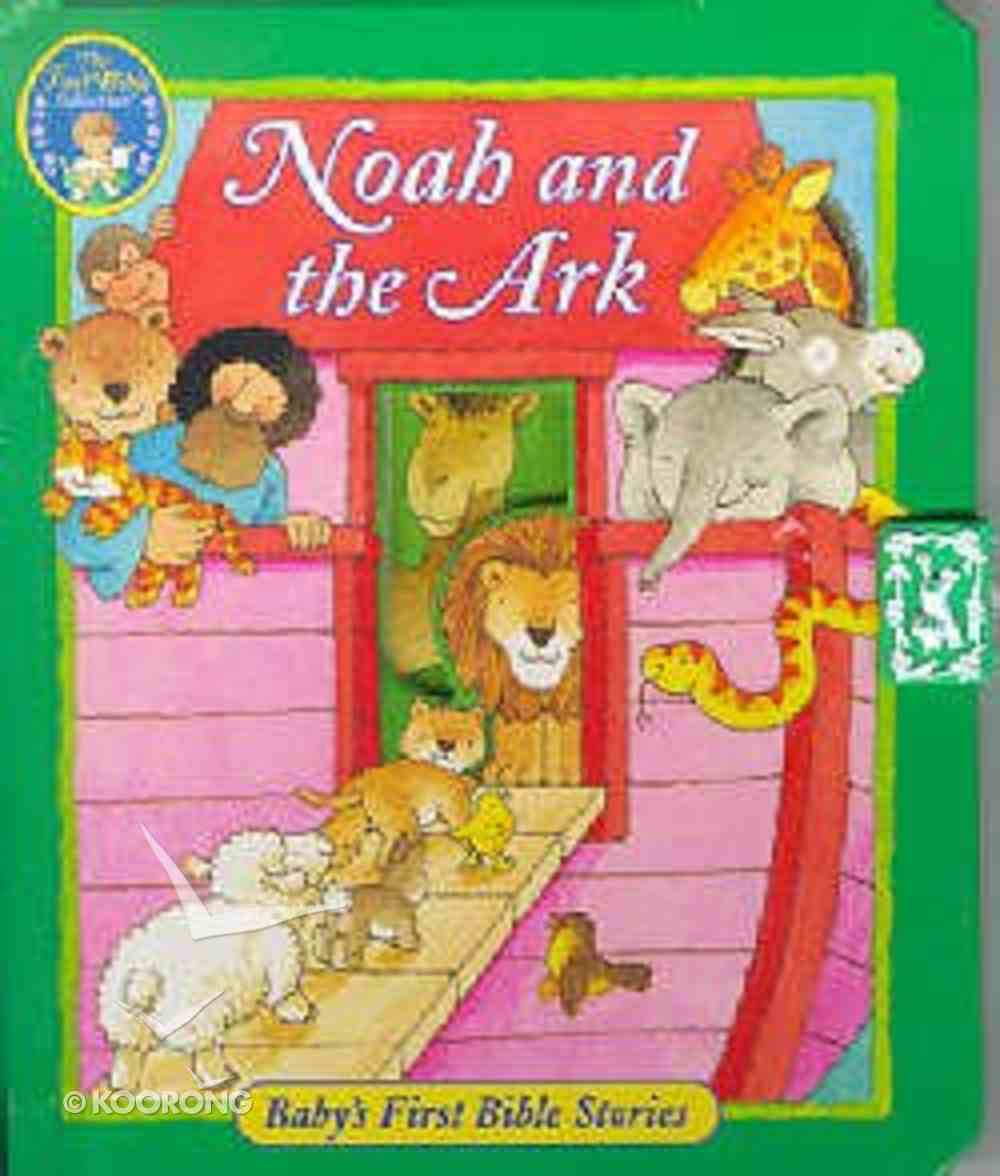 Baby's First Noah & the Ark Board Book