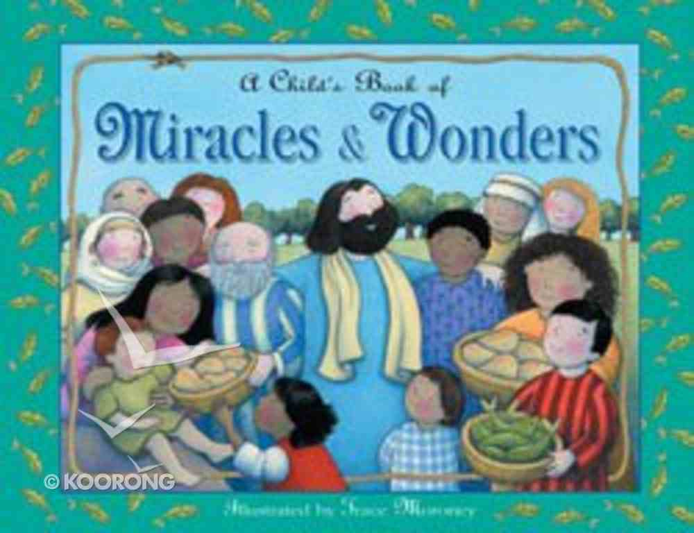 A Child's Book of Miracles & Wonders Hardback