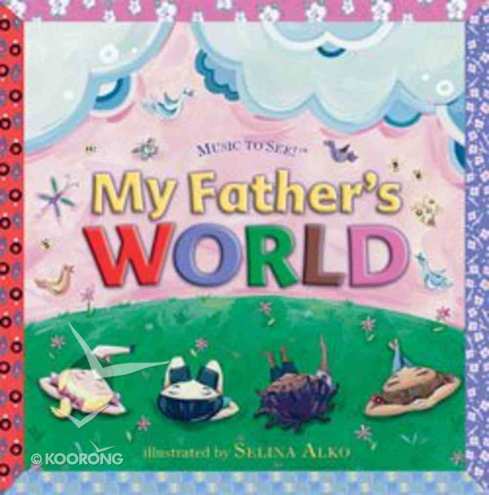 Music to See: My Father's World Hardback