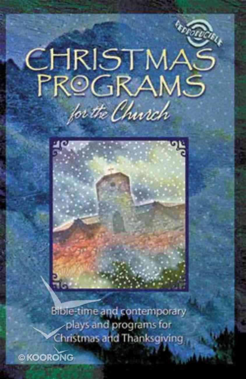 Christmas Programs For the Church (Reproducible) Paperback