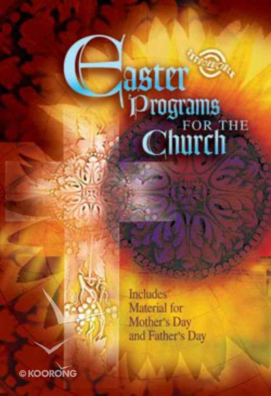 Easter Programs For the Church (2006 Edition; Reproducible) Paperback