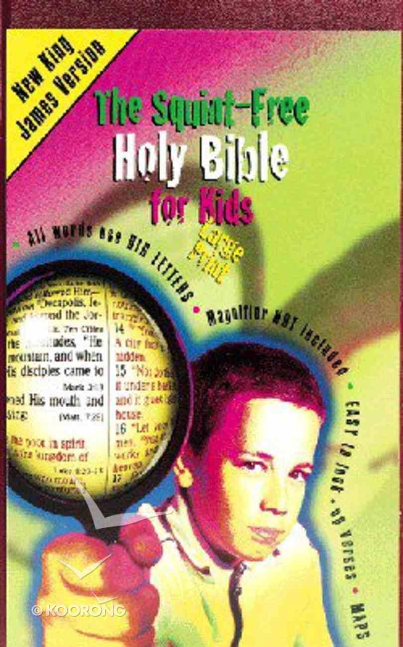 NKJV Squint Free Bible For Kids Burgundy Imitation Leather