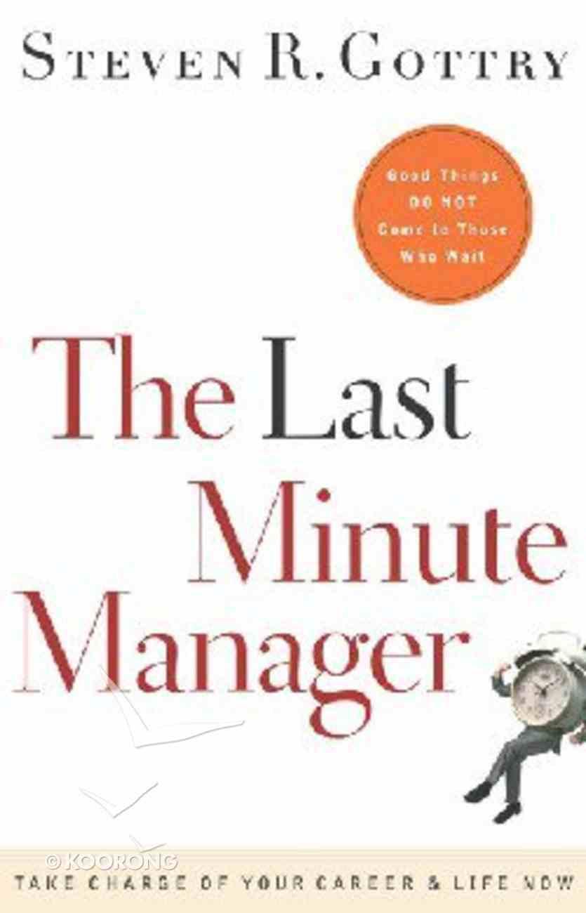 The Last Minute Manager Hardback