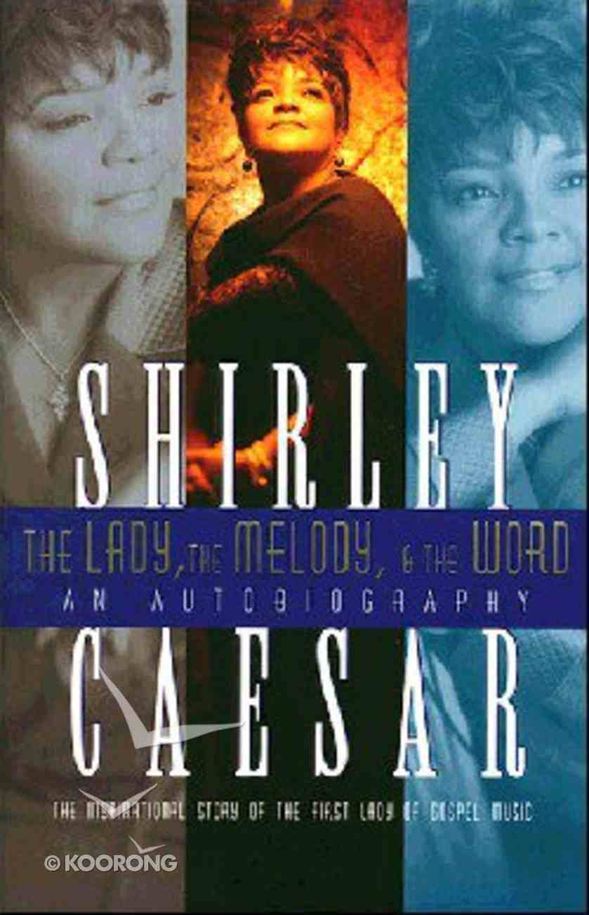 Lady, the Melody & the Word, the Hardback