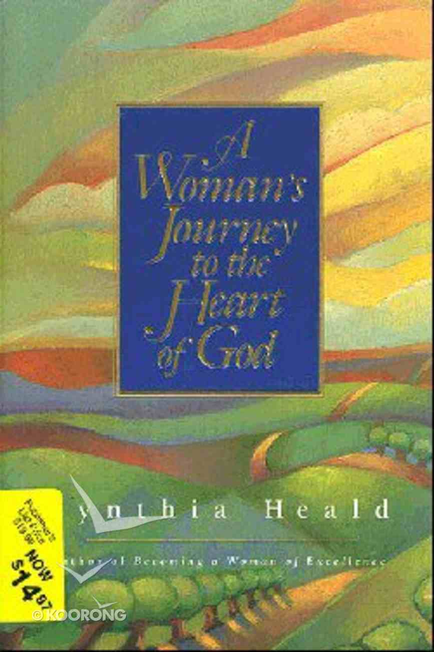 A Woman's Journey to the Heart of God Hardback