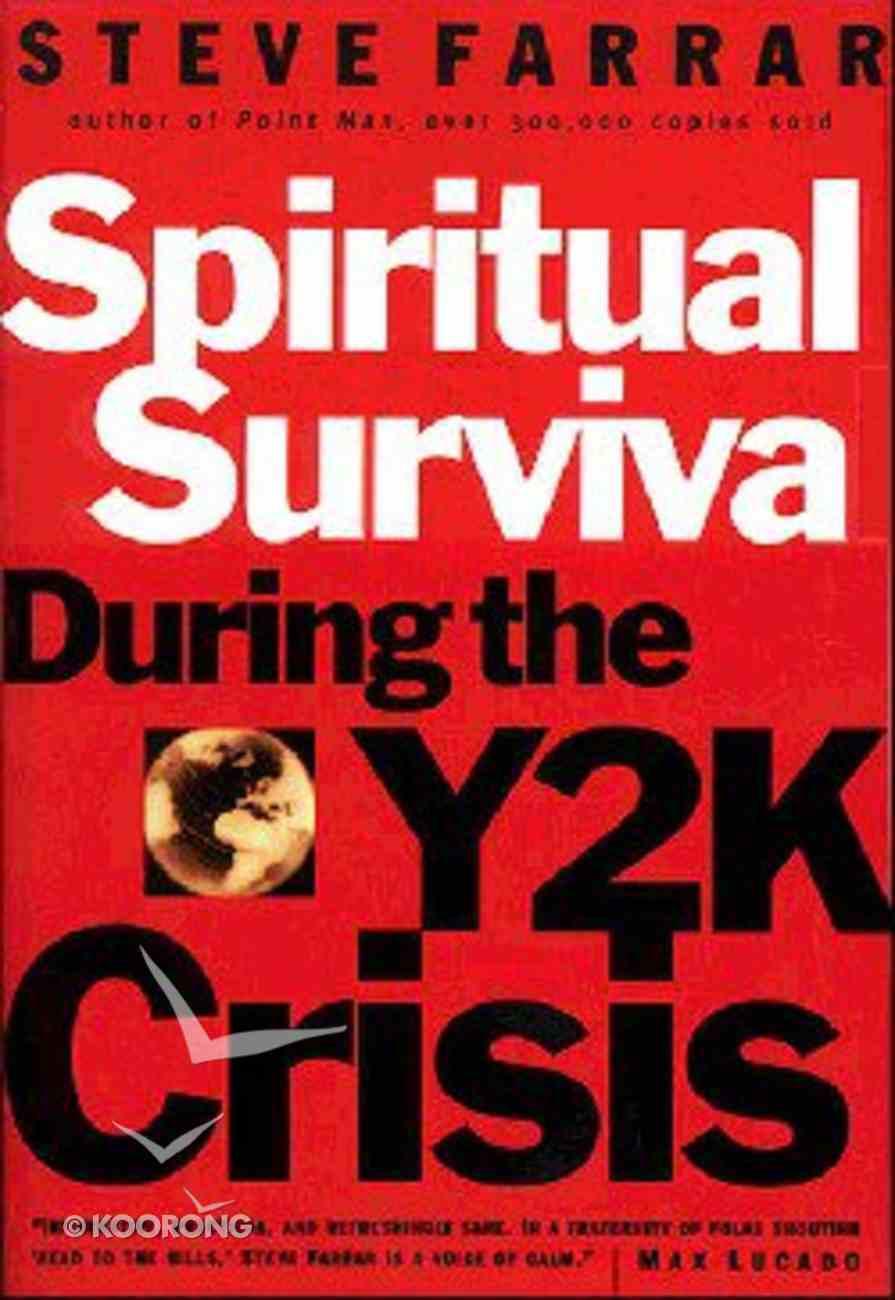 Spiritual Survival in the Y2K Crisis Paperback