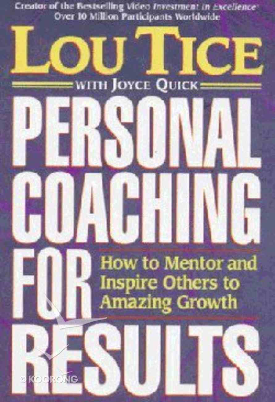 Personal Coaching For Results Hardback