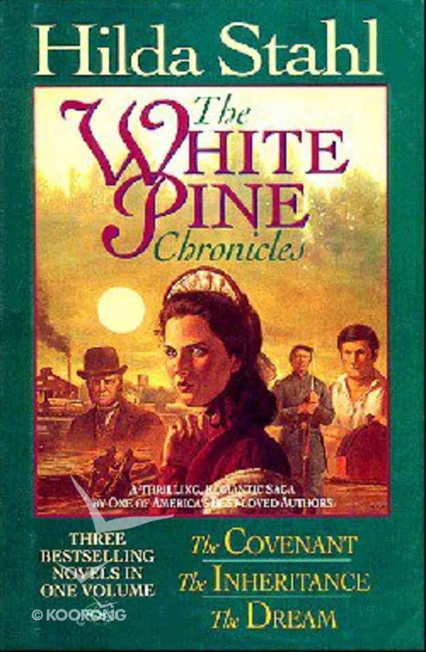 White Pine Chronicles Hardback