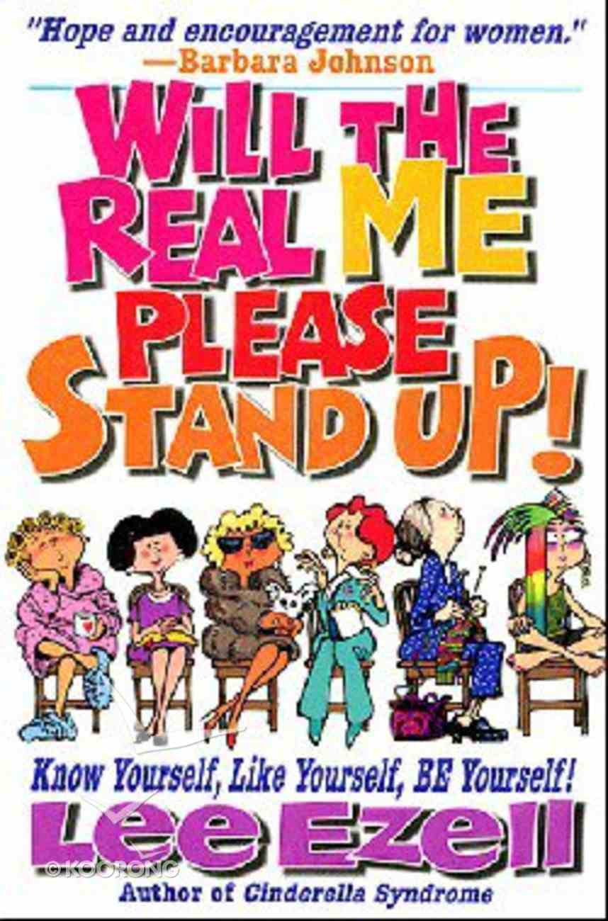Will the Real Me Please Stand Up Paperback