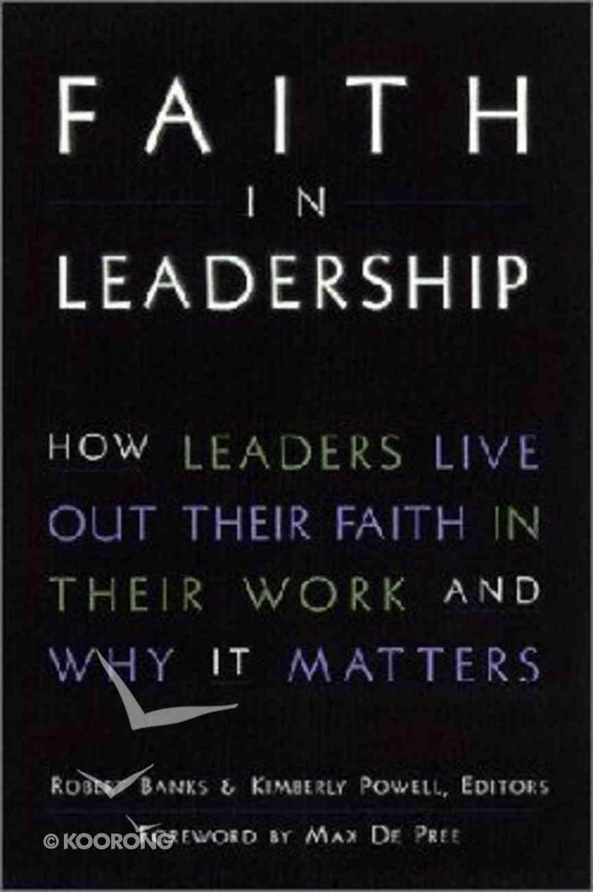 Faith in the Leadership Hardback