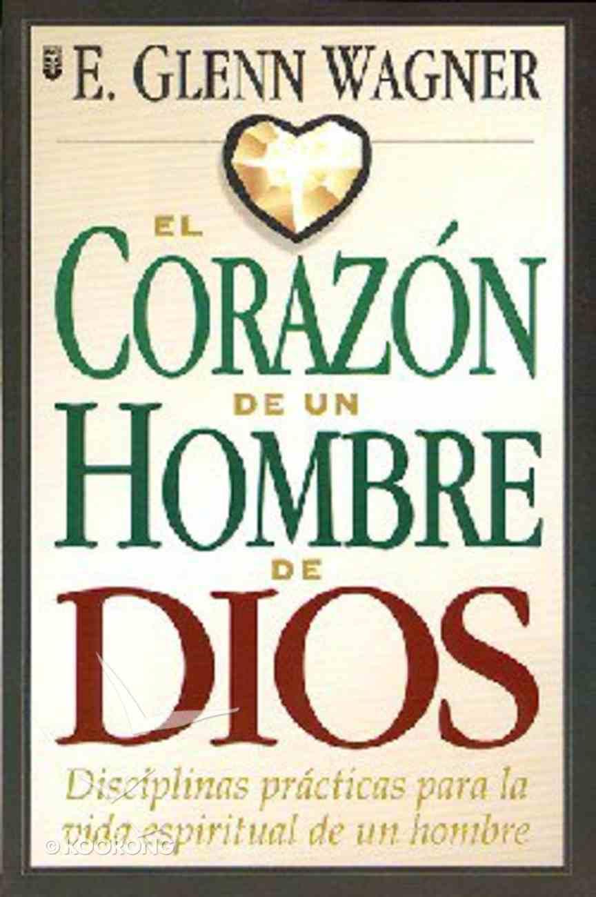 Corazon De Un Hombre De Dios, El (The Heart Of A Godly Man) Paperback