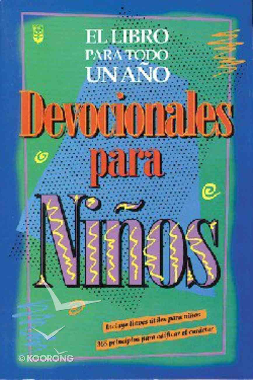 Devocionales Para Ninos (The One Year Book Of Devotions For Kids) Paperback