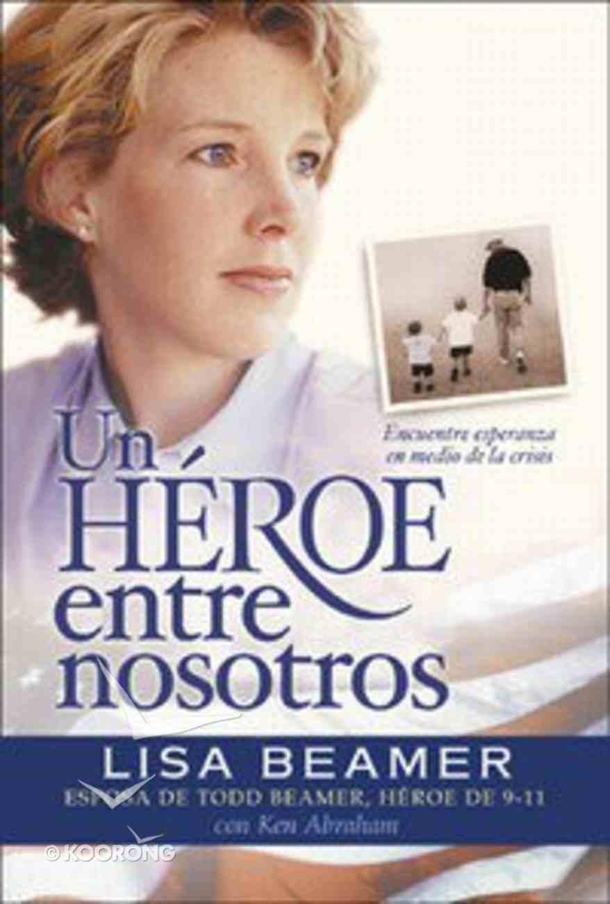 Un Heroe Entre Nosotros (Let's Roll) Paperback