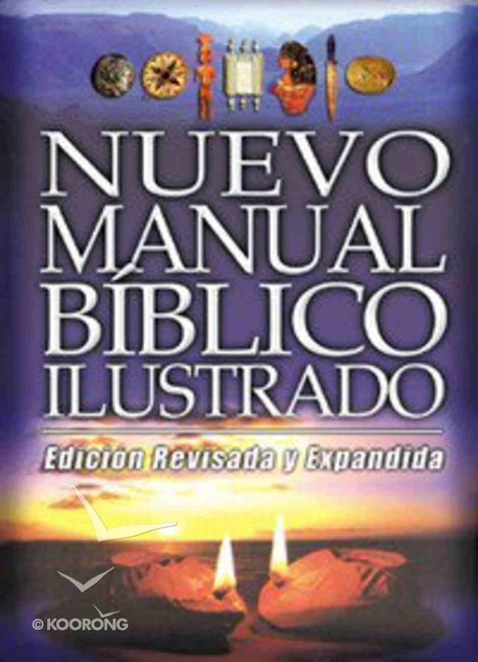 Nuevo Manual Biblco Ilustrado (The New Lion Handbook Of The Bible) Hardback