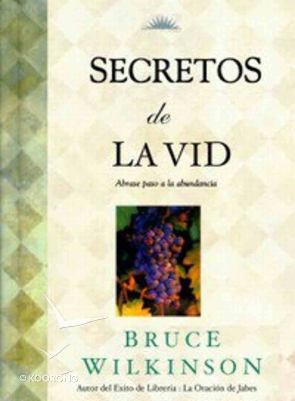 Secretos De La Vid (Secrets Of The Vine) Hardback