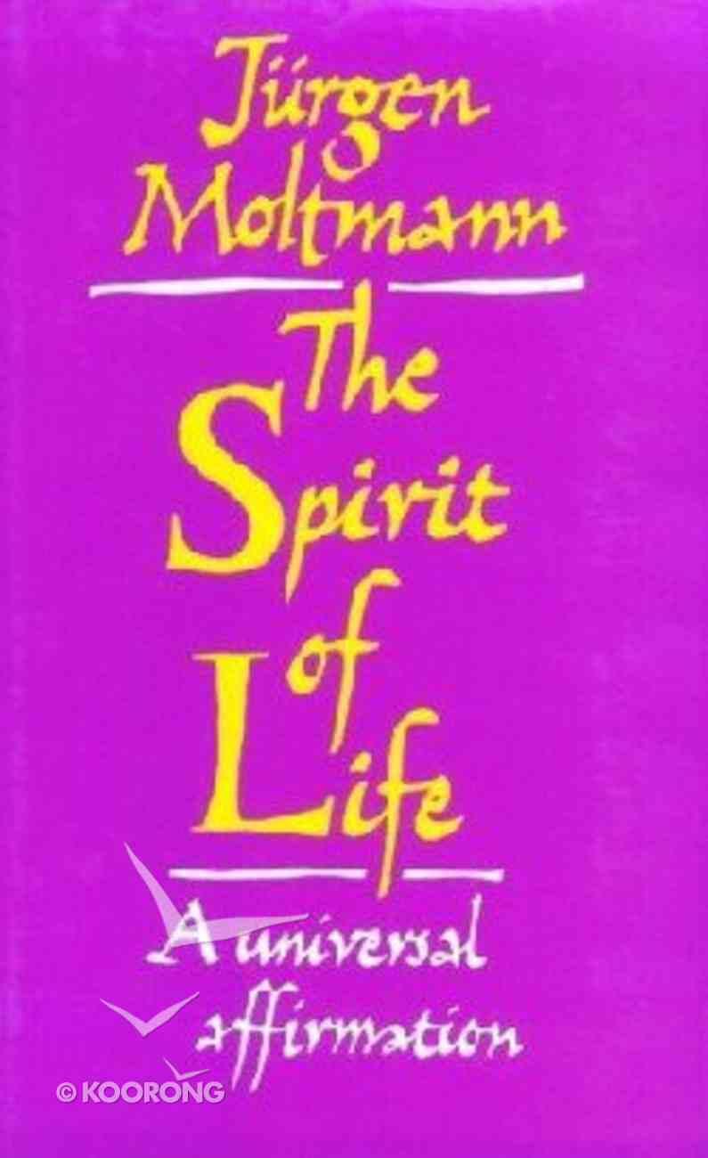 The Spirit of Life Hardback