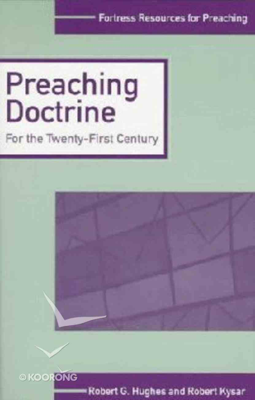 Preaching Doctrine (Fortress Resources For Preaching Series) Paperback