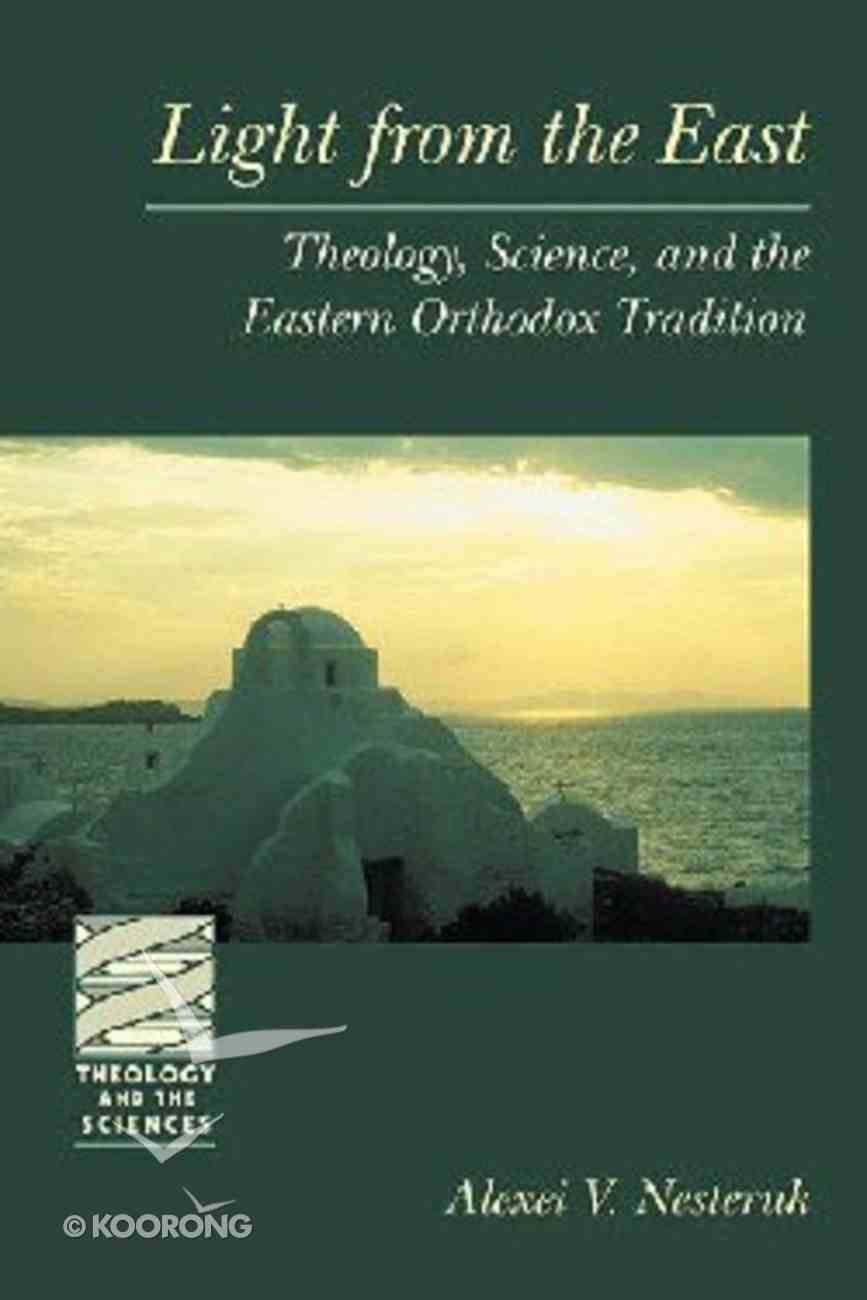 Light From the East (Theology And The Sciences Series) Paperback