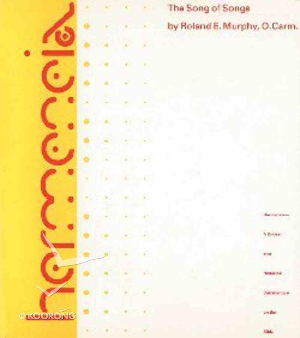 The Song of Songs (Hermeneia Series) Hardback
