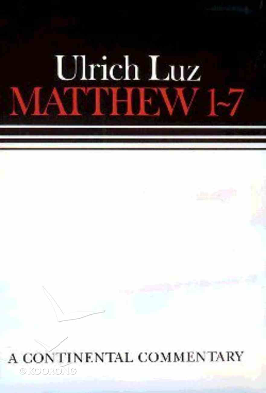Matthew 01-07 (Continental Commentary Series) Hardback