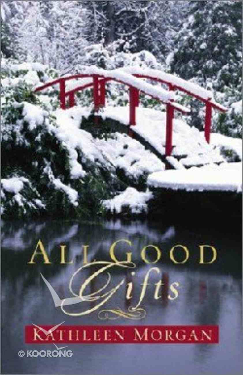 All Good Gifts Hardback