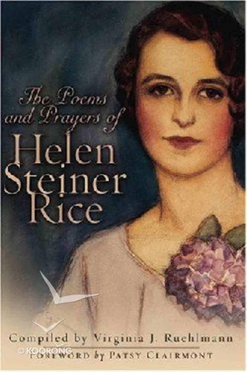 The Poems and Prayers of Helen Steiner Rice Hardback