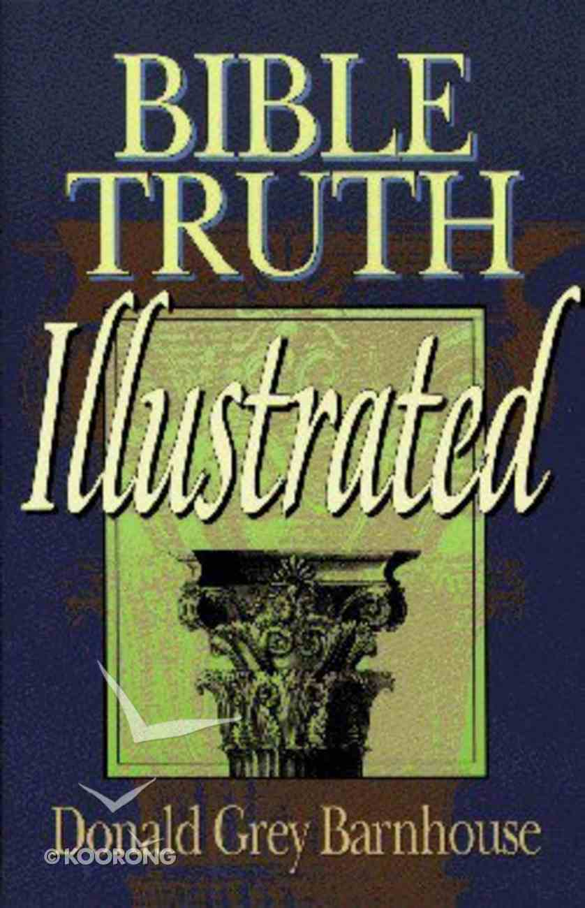 Bible Truth Illustrated Paperback
