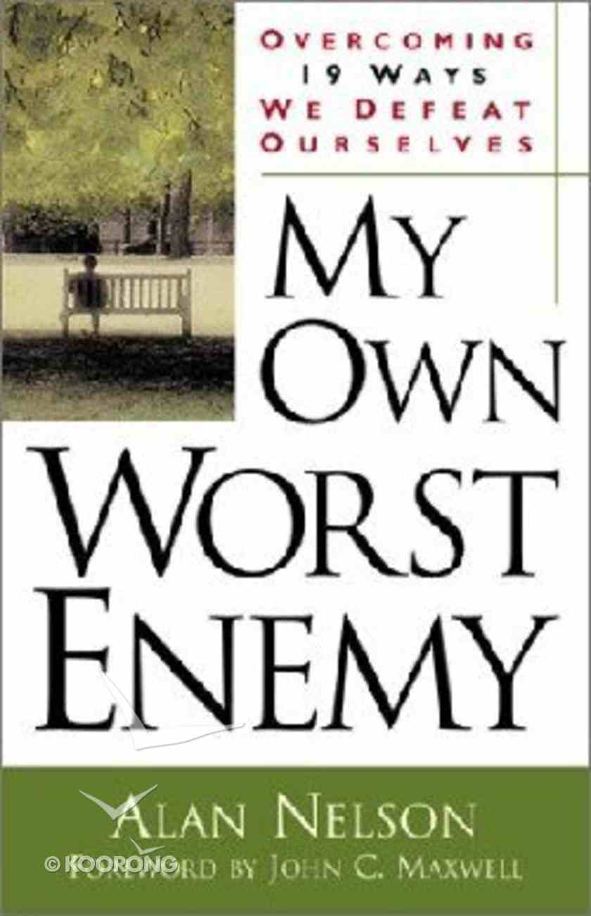My Own Worst Enemy Paperback