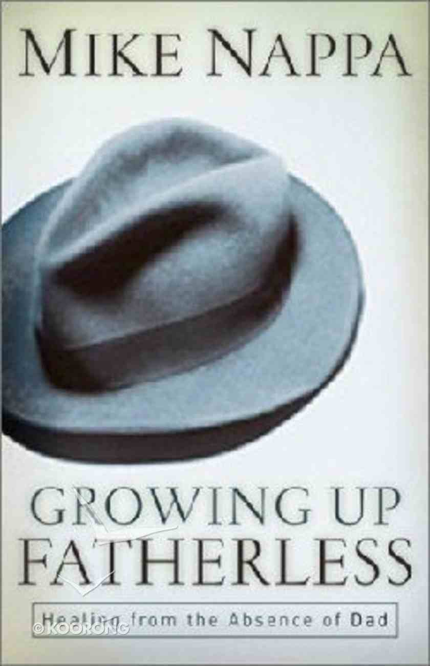 Growing Up Fatherless Paperback