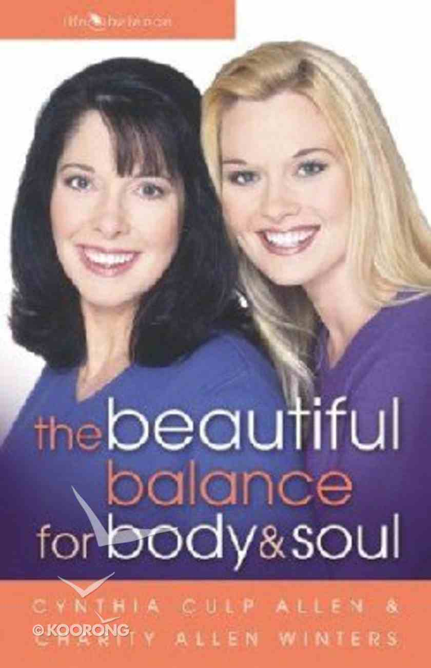 The Beautiful Balance For Body and Soul Paperback