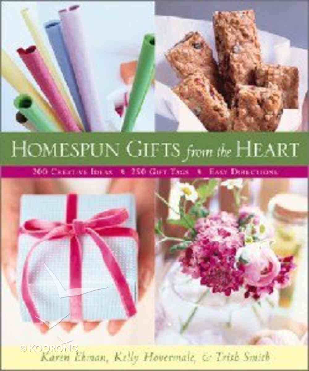 Homespun Gifts From the Heart Paperback