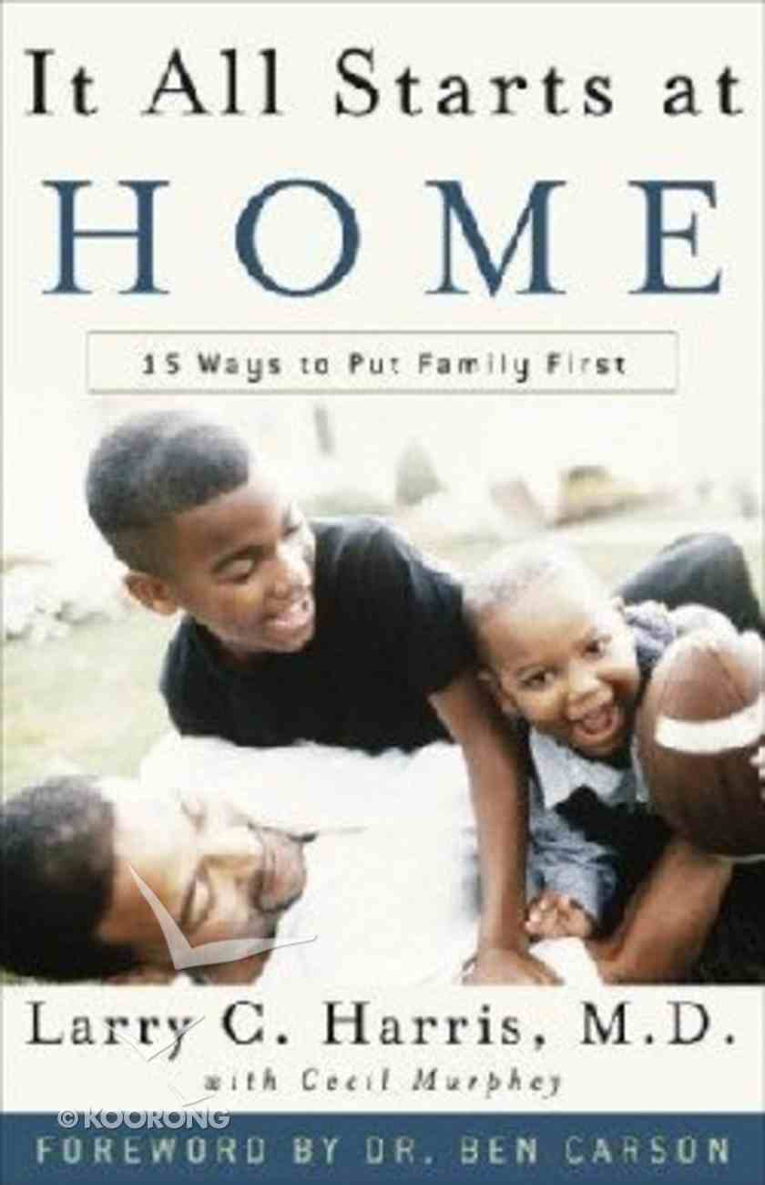 It All Starts At Home Paperback
