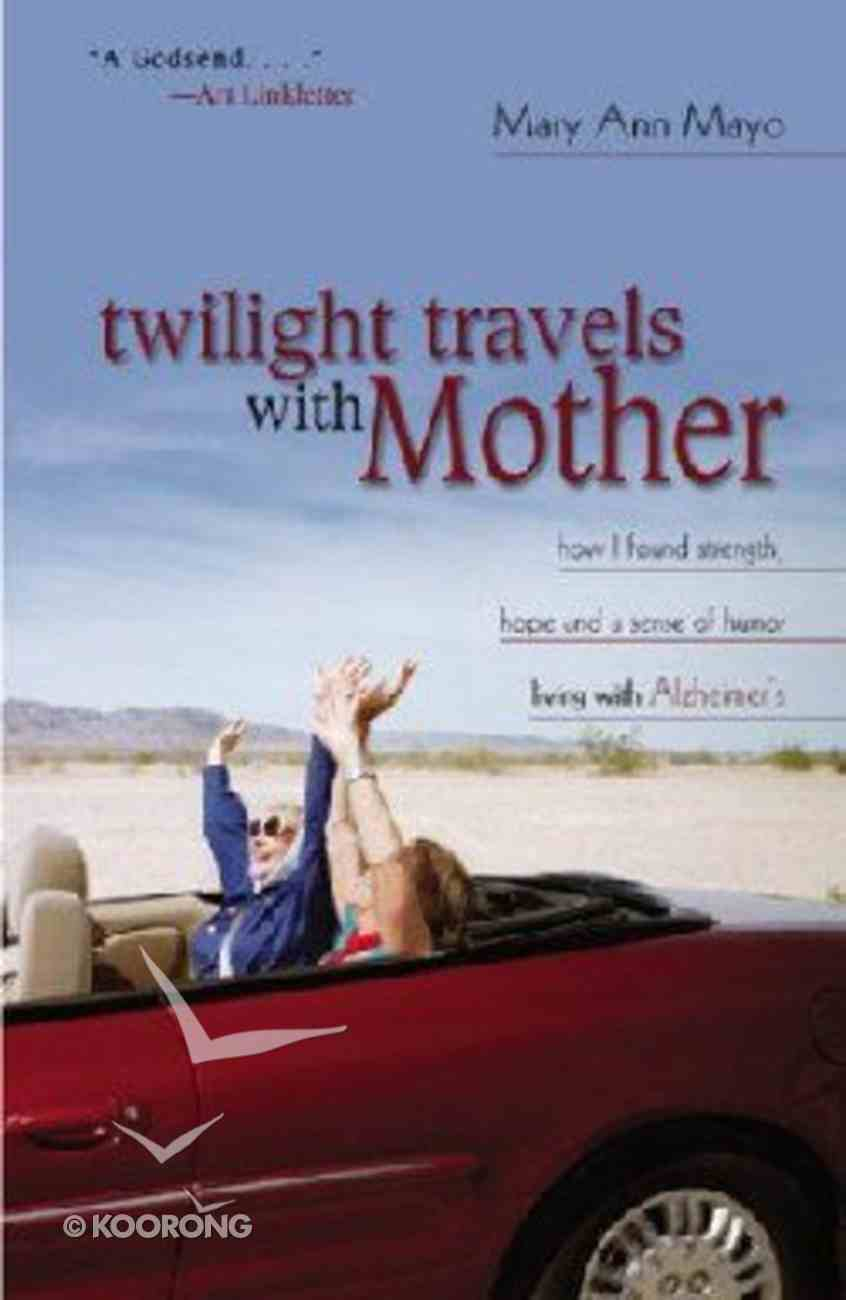 Twilight Travels With Mother Paperback