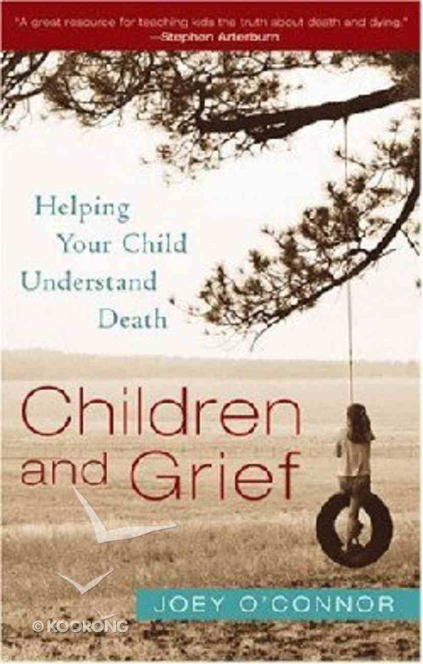 Children and Grief Paperback