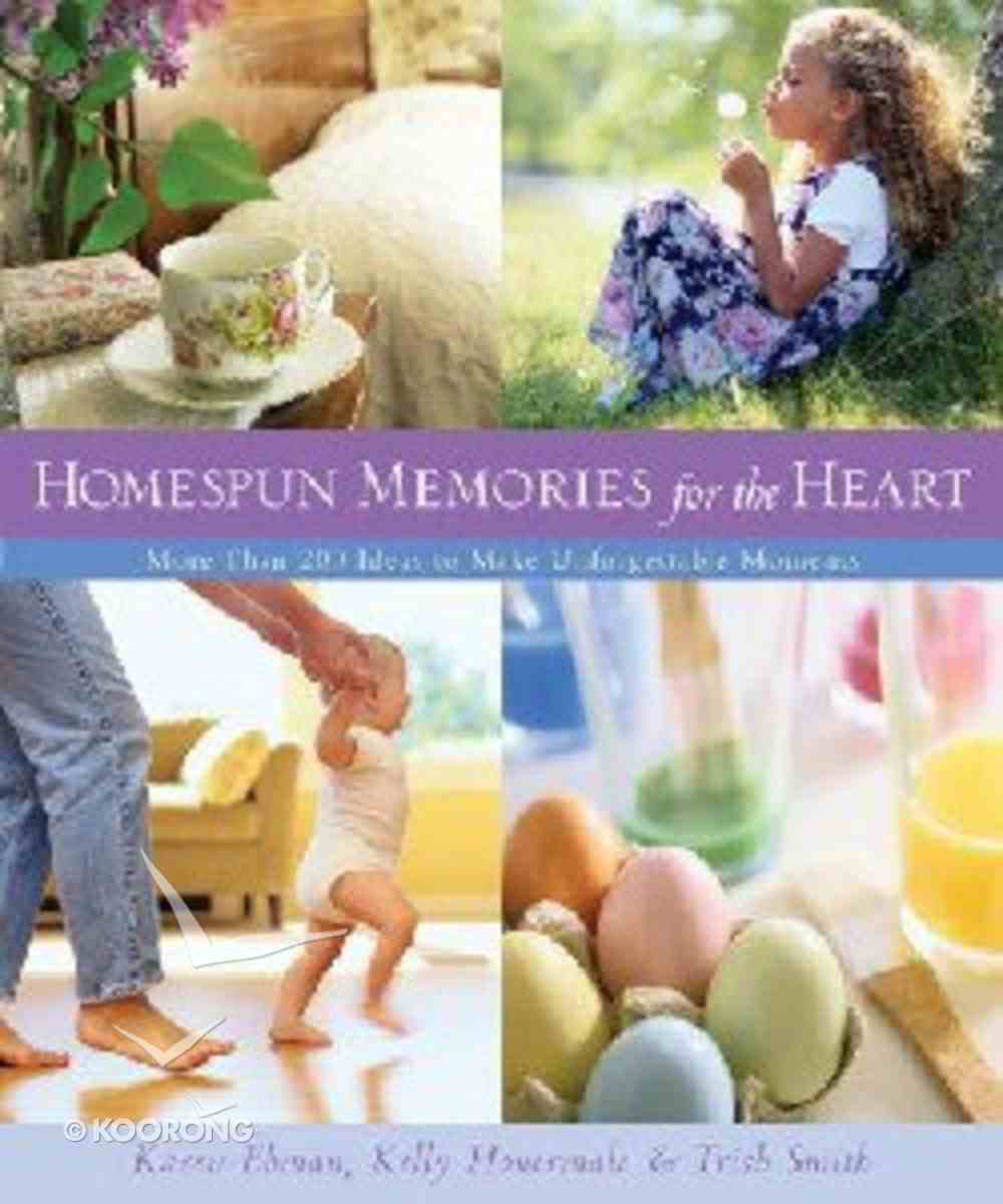 Homespun Memories For the Heart Paperback