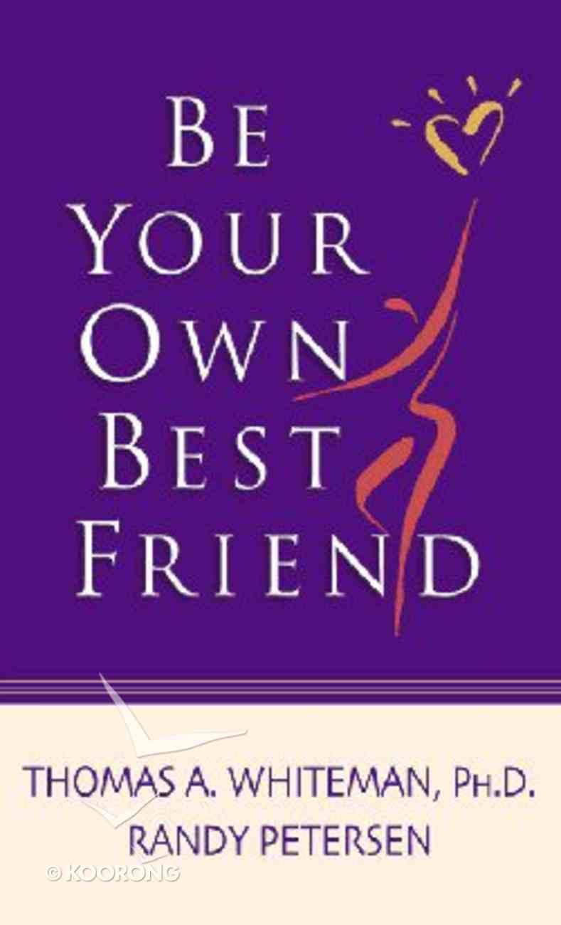 Be Your Own Best Friend Mass Market
