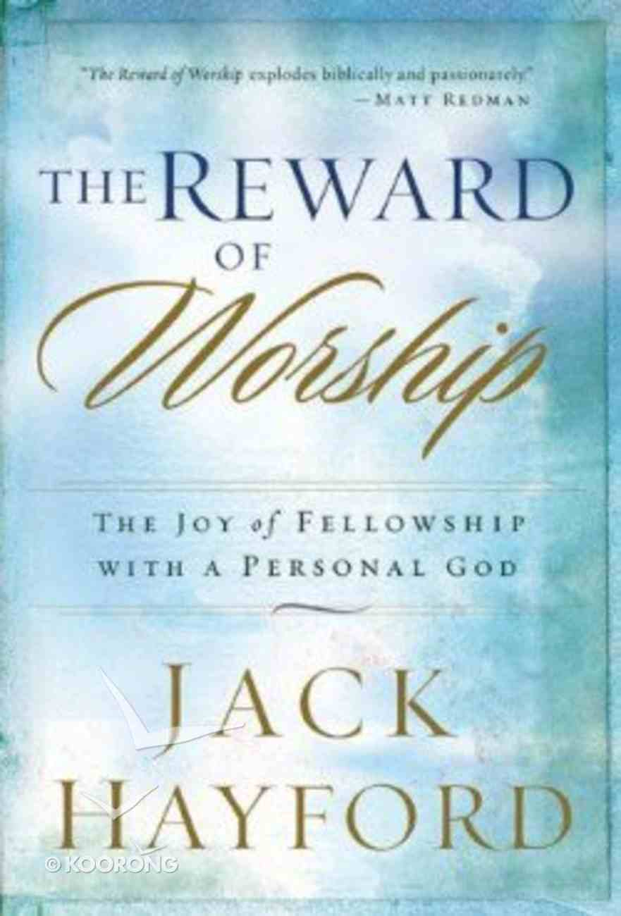 The Reward of Worship Paperback