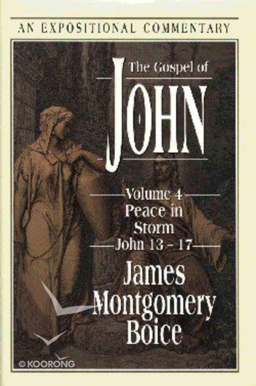 Expositional Commentary: Gospel of John 13-17 (Vol 4) Hardback