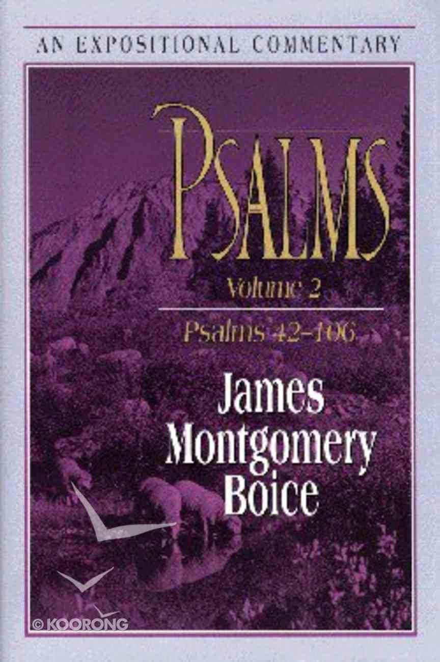 Psalms 42-106 (Volume 2) (Expositional Commentary Series) Hardback