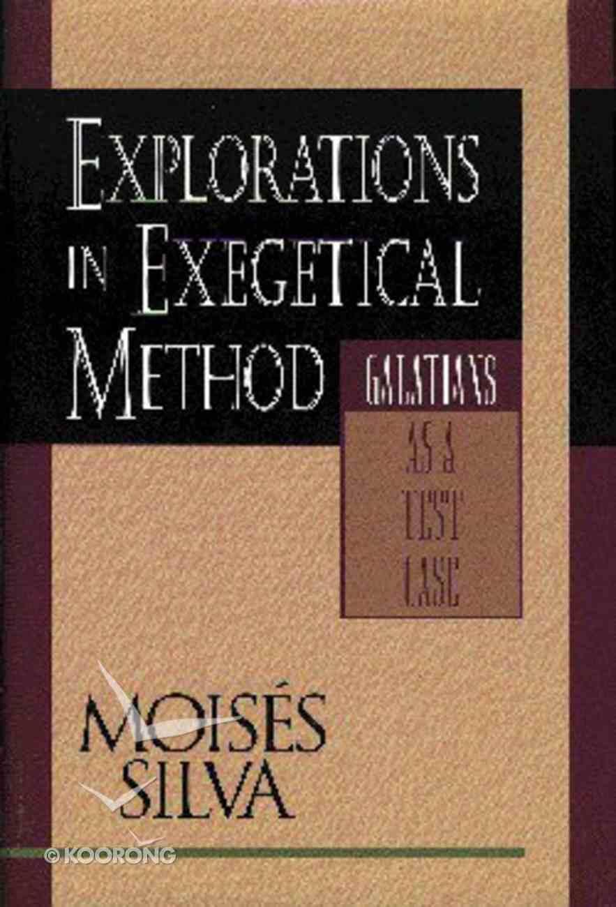 Explorations in Exegetical Method Hardback
