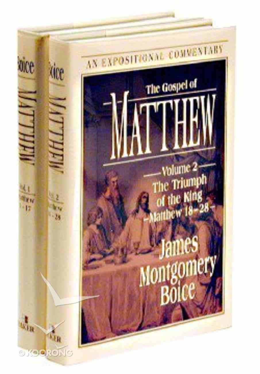 The Gospel of Matthew (2 Volume Set) (Expositional Commentary Series) Hardback