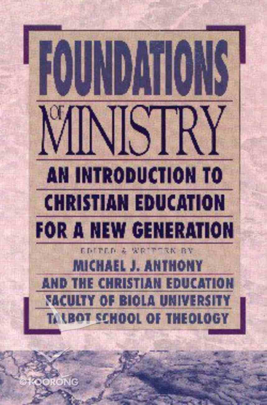 Foundations of Ministry Paperback