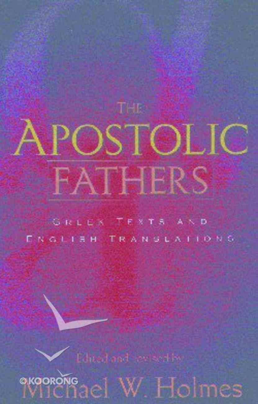 Apostolic Fathers Paperback