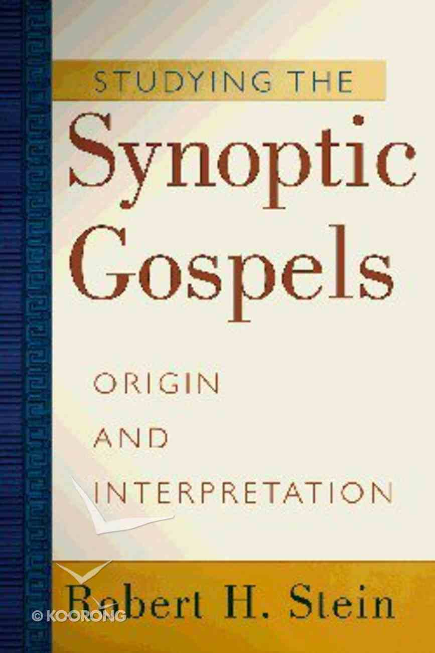 Studying the Synoptic Gospels Paperback