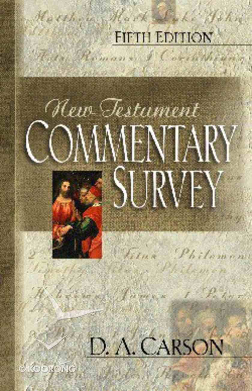 New Testament Commentary Survey (5th Edition) Paperback