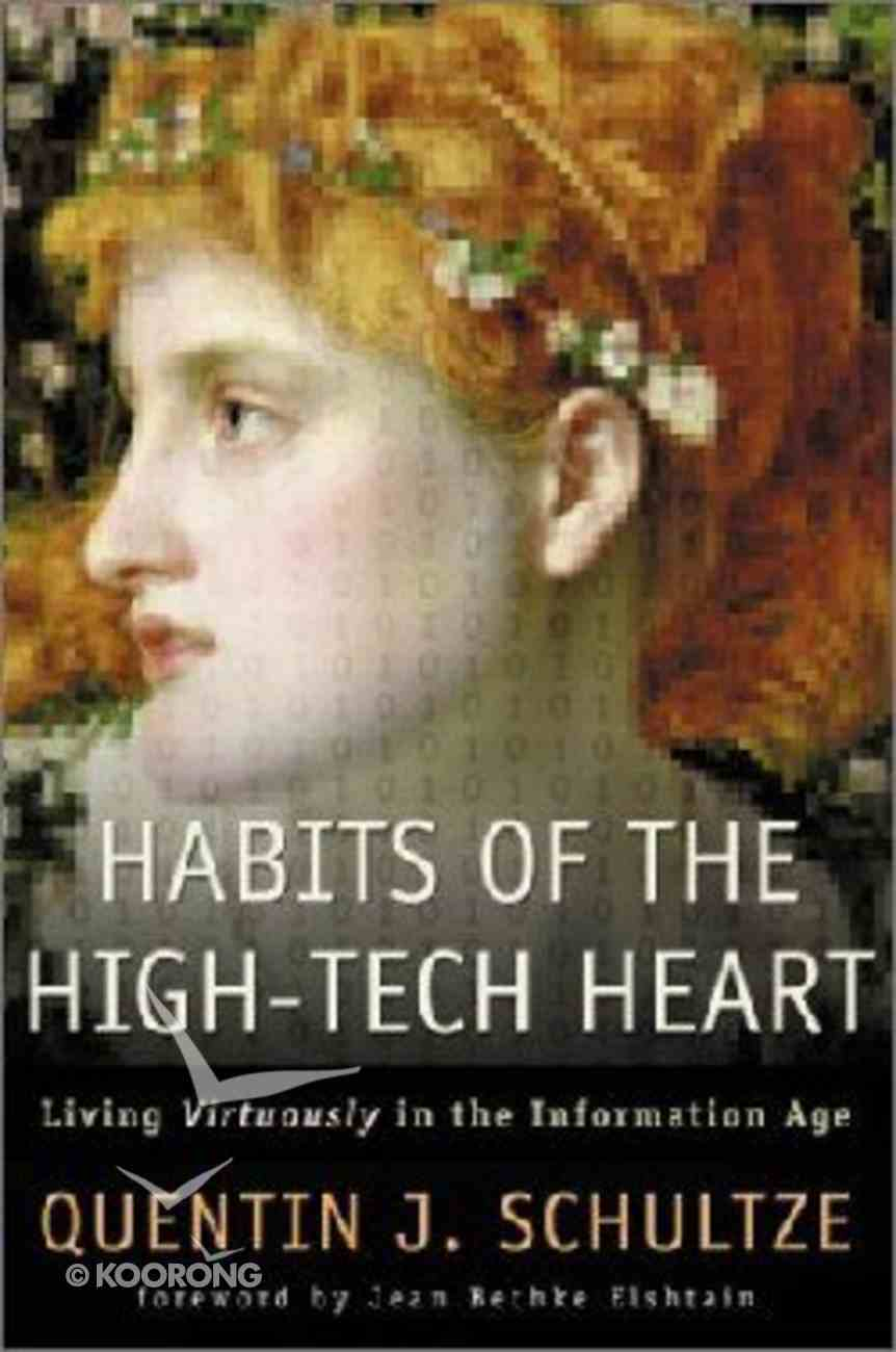 Habits of the High-Tech Heart Hardback